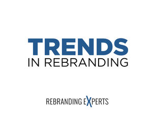 Trends in Rebranding: Fear is Fading