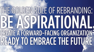 The Single Most Important Rule In Rebranding – This Is Not the Time to Make Little Plans!