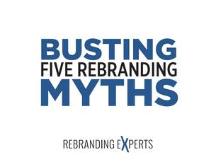 Rebranding Myth Busting