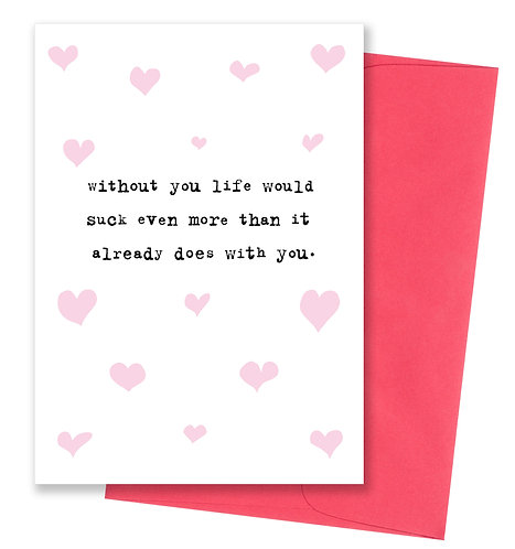 Life without you - Love Card