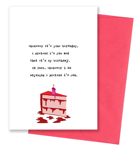 Pretend i'm you - Birthday Card