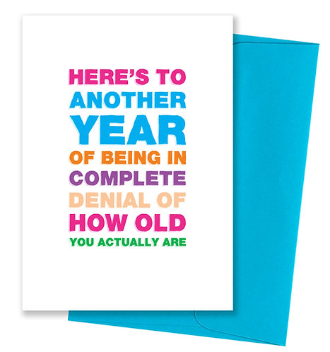 Complete denial - Birthday Card