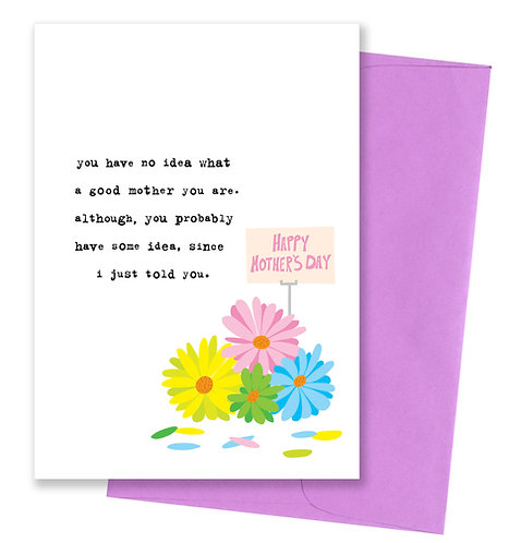 Told you - Mother's Day Card