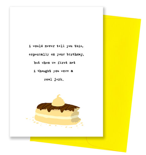 Real jerk - Birthday Card