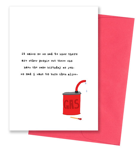 Burn them alive - Birthday Card