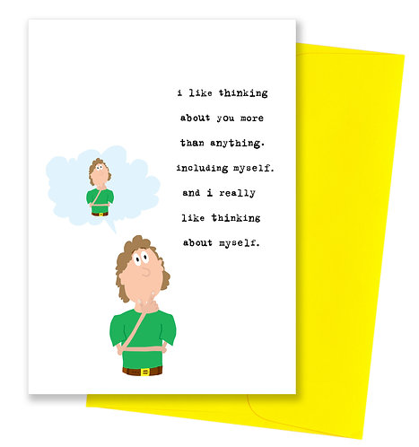 Thinking about myself - Thinking Of You Card