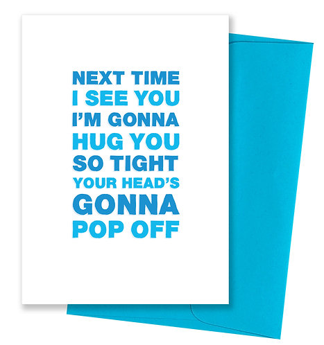 Pop off - Miss You Card