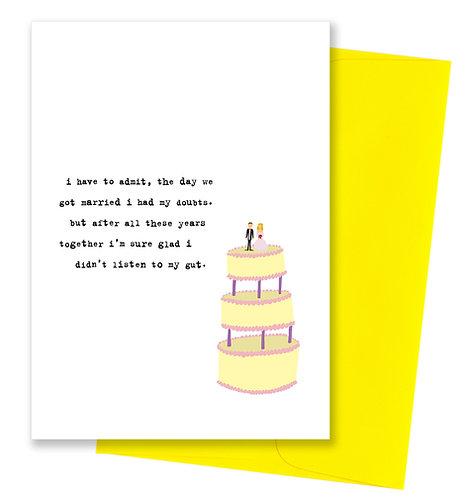 Listen to my gut - Anniversary Card