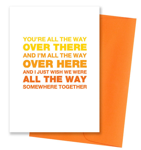 Over here - Miss You Card