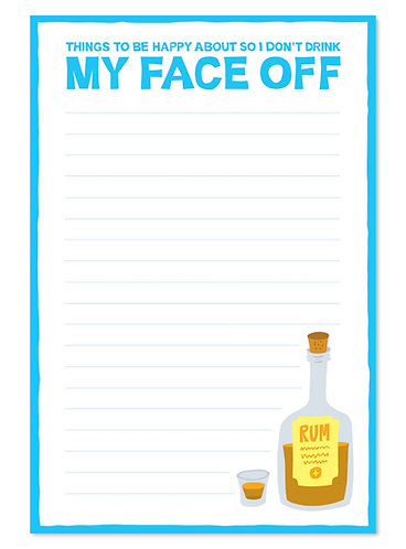 Don't drink your face off notepad