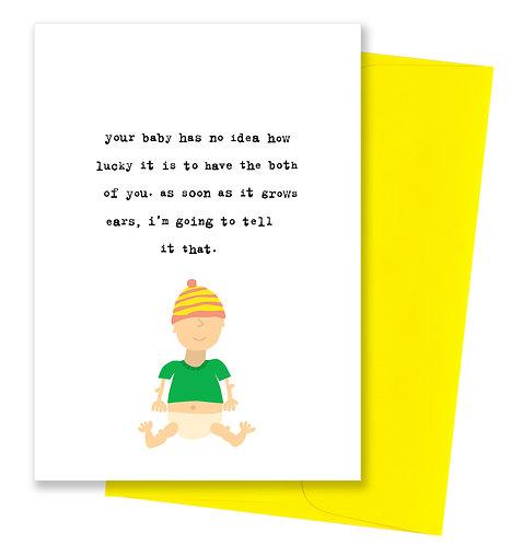 As soon as it grows ears - Baby Card
