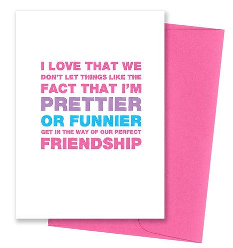 Prettier - Friendship Card