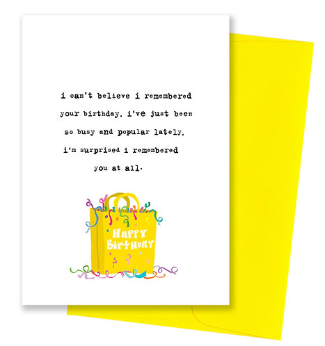 So busy and popular - Birthday Card