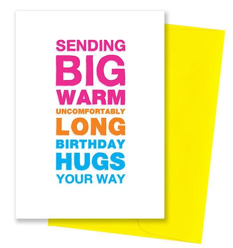Big warm hugs - Birthday Card