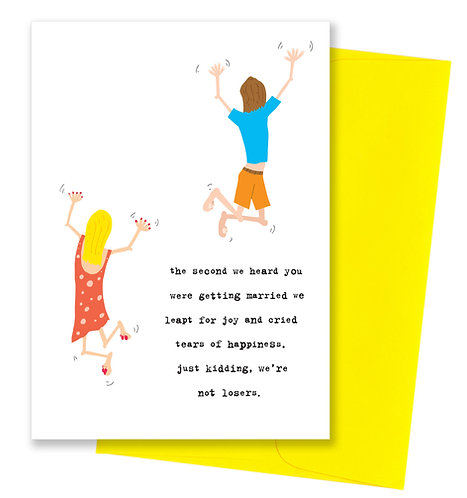 We're not losers - Wedding Card