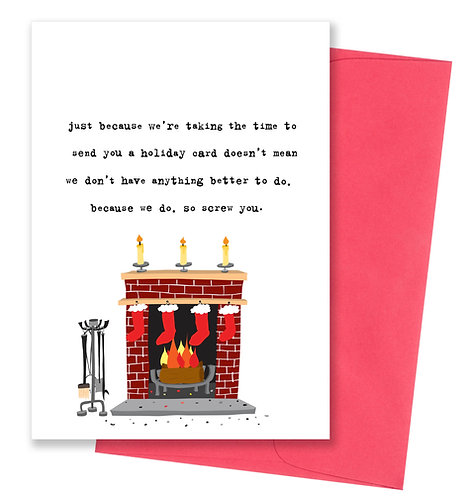 So screw you - Holiday Card 8 Pack