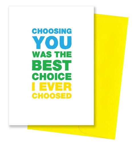 Choosing you - Anniversary Card