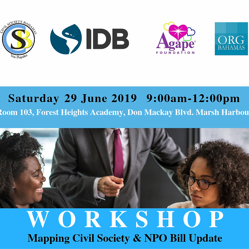 Workshop on Mapping Civil Society & NPO Bill Update Abaco