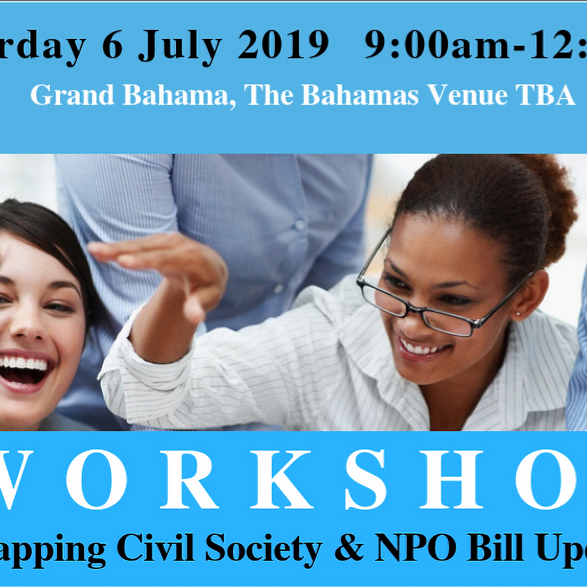 Workshop on Mapping Civil Society & NPO Bill Update Grand Bahama