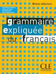 Grammaire expliquée du français