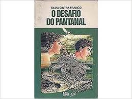 O Desafio do Pantanal