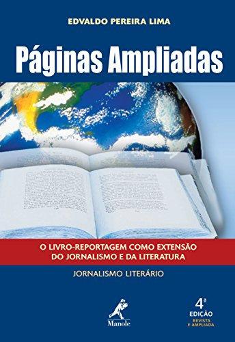 Páginas Ampliadas: O Livro-Reportagem como Extensão do Jornalismo e da Litera...