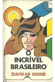 O Incrível Brasileiro