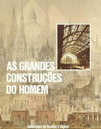 As Grandes Construções do Homemv