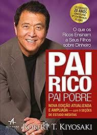 Pai Rico Pai Pobre - Nova edição atualizada e ampliada