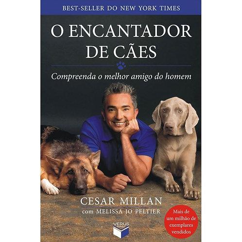 O Encantador de Cães: Compreenda o Melhor Amigo do Homem