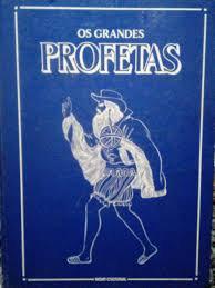 Os Grandes Profetas