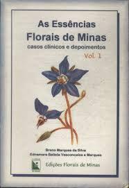 As Essências Florais de Minas - vol.1