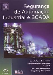 Segurança de Automação Industrial e SCADA