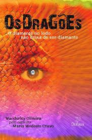 Os Dragões: O Diamante no Lodo Não Deixa de Ser Diamante