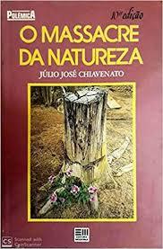 O Massacre da Natureza - 15ª edição