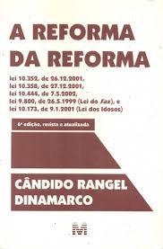 A Reforma da Reforma