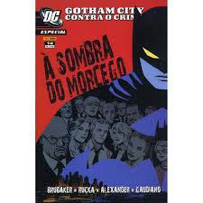 Gotham City Contra o Crime: Á Sombra do Morcego