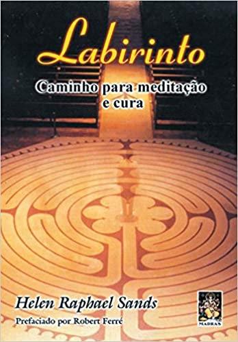 Labirinto: Caminho para Meditação e Cura