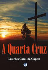 A Quarta Cruz