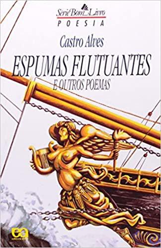 Espumas Flutuantes e Outros Poemas