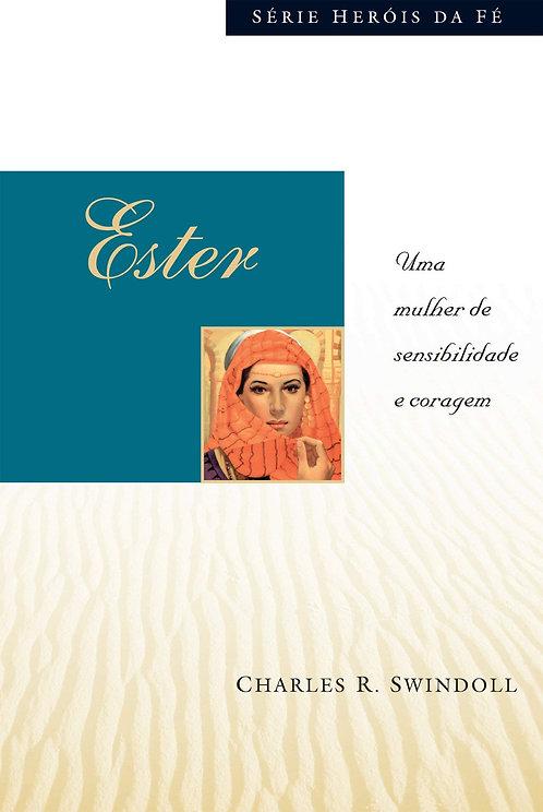 Ester - Uma Mulher de sensibilidade e coragem