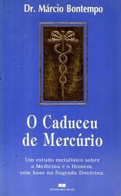 O Caduceu de Mercúrio