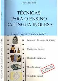 Técnicas para o Ensino da Língua Inglesa - 2ª edição