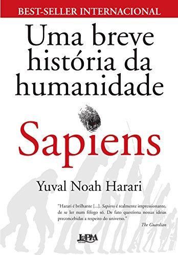 Sapiens:Uma Breve História da Humanidade - 46ª Edição
