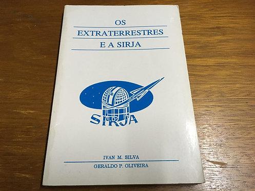 Os extraterrestres e a SIRJA