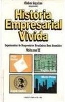 História Empresarial Vivida vol. II