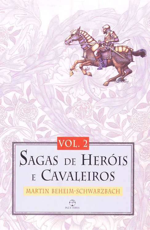 Sagas de Heróis e Cavaleiros
