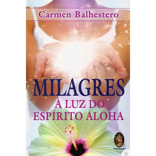 Milagres: À Luz do Espírito Aloha