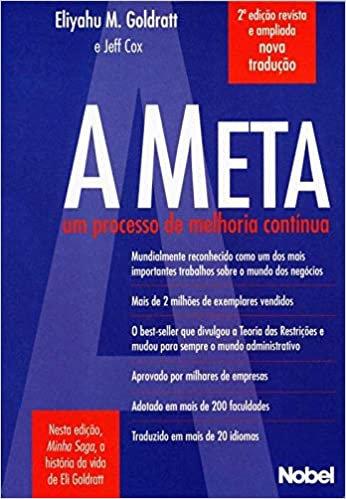 A Meta: Um Processo de Melhoria Contínua