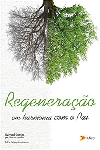 Regeneração em Harmonia com o Pai